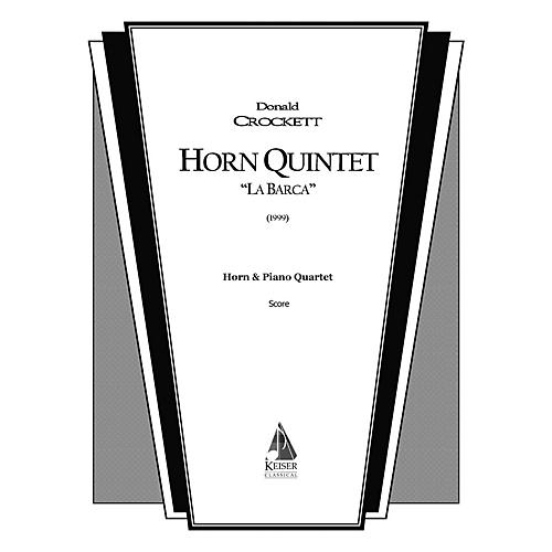 Lauren Keiser Music Publishing Horn Quintet La Barca LKM Music Series Composed by Donald Crockett
