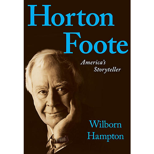 Applause Books Horton Foote (America's Storyteller) Applause Books Series Softcover Written by Wilborn Hampton