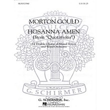 G. Schirmer Hosanna Amen (from Quotations) (with Orchestra) SSAATTBB composed by M Gould