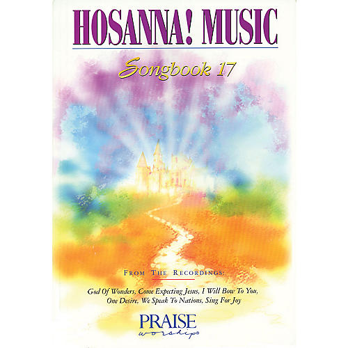 Integrity Music Hosanna! Music Songbook 17 Integrity Series Performed by Various
