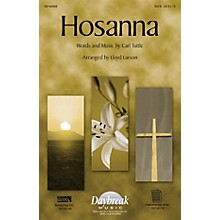 Daybreak Music Hosanna SATB arranged by Lloyd Larson