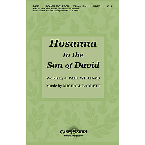 Shawnee Press Hosanna to the Son of David (SA(T)B with violin, clarinet, percussion, cello) SA(T)B by J. Paul Williams
