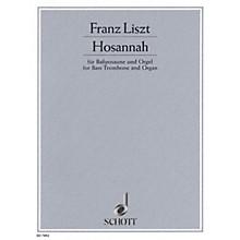 Schott Hosannah Schott Series Composed by Franz Liszt