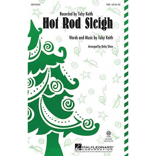Hal Leonard Hot Rod Sleigh TTB by Toby Keith arranged by Kirby Shaw