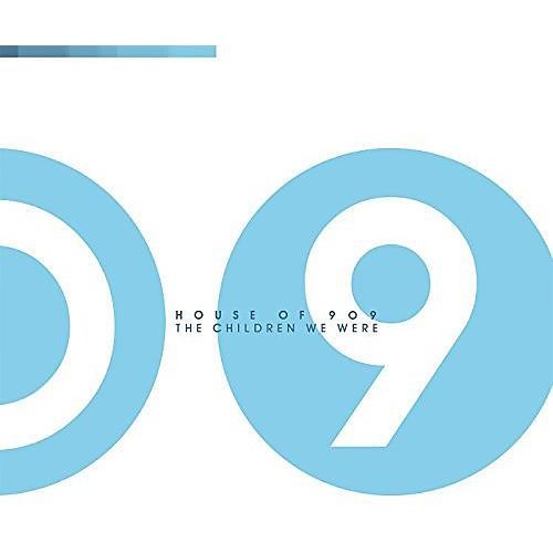 Alliance House of 909 - Children We Were