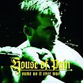 Alliance House of Pain - Same As It Ever Was 20th Anniversary Edition thumbnail