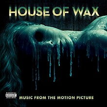House of Wax (Music From the Motion Picture Soundtrack)