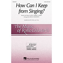 Hal Leonard How Can I Keep from Singing? 2-Part arranged by Rollo Dilworth
