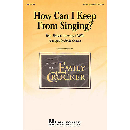 Hal Leonard How Can I Keep from Singing? SSA A Cappella arranged by Emily Crocker