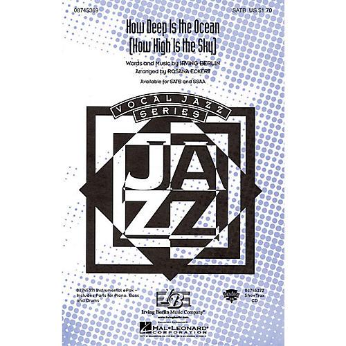 Hal Leonard How Deep Is the Ocean (How High Is the Sky?) SATB arranged by Rosana Eckert