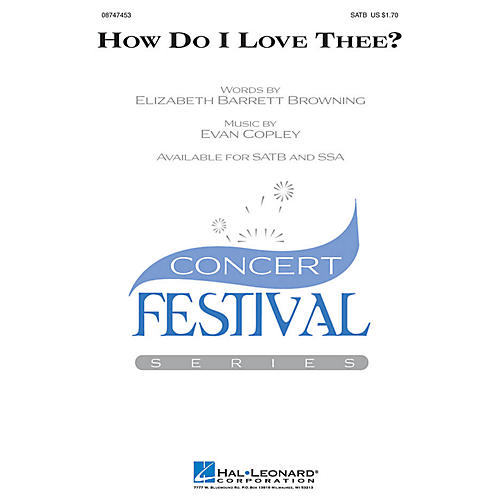 Hal Leonard How Do I Love Thee? SSA Composed by Evan Copley