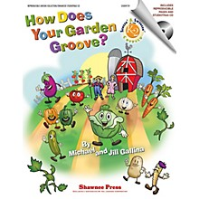 Shawnee Press How Does Your Garden Groove? (Singin' & Swingin' at the K-2 Chorale Series) CLASSRM KIT by Jill Gallina