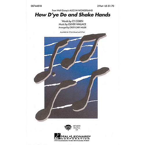 Hal Leonard How D'ye Do and Shake Hands 2-Part arranged by Cristi Cary Miller
