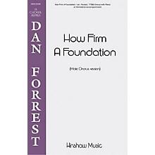 Hinshaw Music How Firm a Foundation TTBB arranged by Dan Forrest