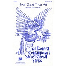 Hal Leonard How Great Thou Art SATB arranged by Ed Lojeski
