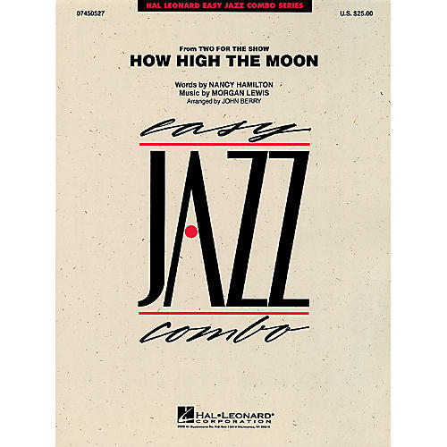Hal Leonard How High the Moon Jazz Band Level 2 Arranged by John Berry