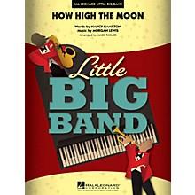 Hal Leonard How High the Moon Jazz Band Level 4 Arranged by Mark Taylor