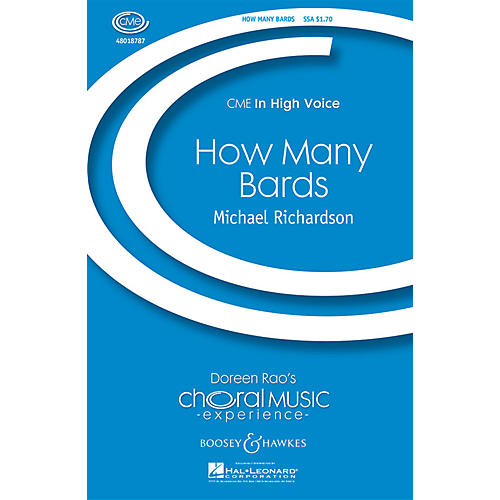 Boosey and Hawkes How Many Bards (CME In High Voice) SSA composed by Michael Richardson
