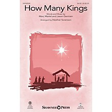 Shawnee Press How Many Kings SATB by Down Here arranged by Heather Sorenson