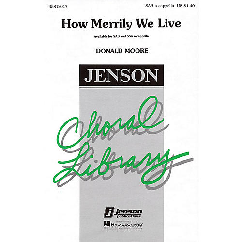 Hal Leonard How Merrily We Live SAB A Cappella arranged by Donald Moore