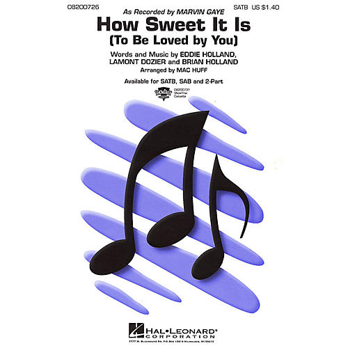 Hal Leonard How Sweet It Is (To Be Loved by You) 2-Part by Marvin Gaye Arranged by Mac Huff