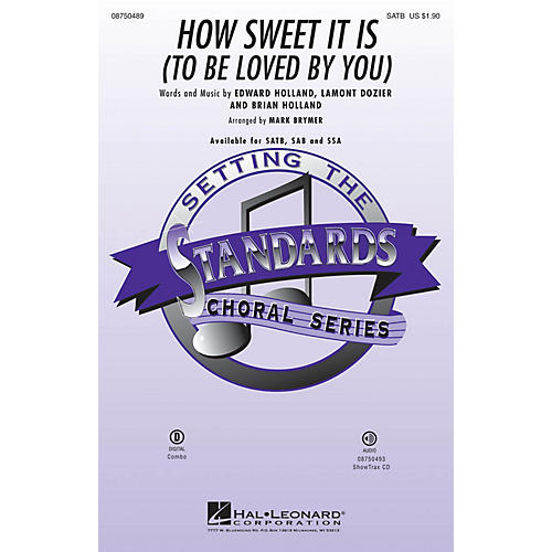 Hal Leonard How Sweet It Is to Be Loved by You SATB arranged by Mark Brymer