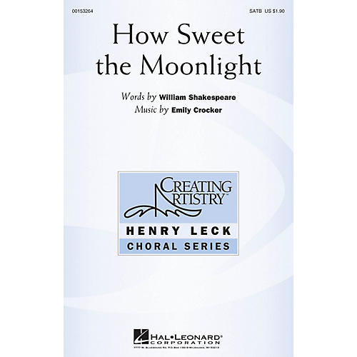 Hal Leonard How Sweet the Moonlight SATB composed by Emily Crocker
