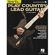 Hal Leonard How To Play Country Lead Guitar - Book/Audio Online