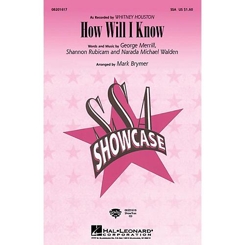 Hal Leonard How Will I Know SSA by Whitney Houston arranged by Mark Brymer