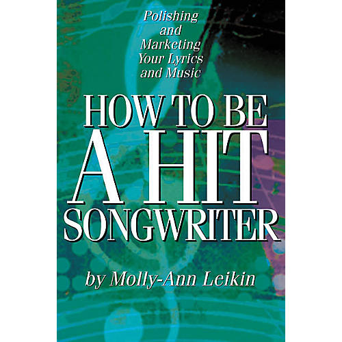 Hal Leonard How to Be a Hit Songwriter Book