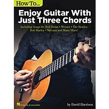 Hal Leonard How to Enjoy Guitar with Just 3 Chords - Guitar Songbook