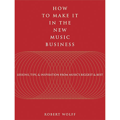 Watson-Guptill How to Make It in the New Music Business (Book)