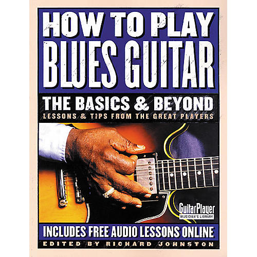 Backbeat Books How to Play Blues Guitar: The Basics and Beyond Book