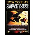 Music Sales How to Play Fingerstyle Blues Guitar Solos Music Sales America Series DVD Written by Mark Hanson thumbnail