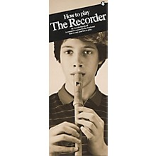 Music Sales How to Play the Recorder
