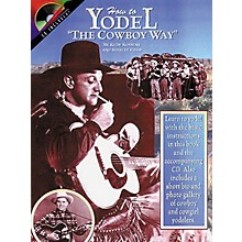 Centerstream Publishing How to Yodel the Cowboy Way (Book/CD)