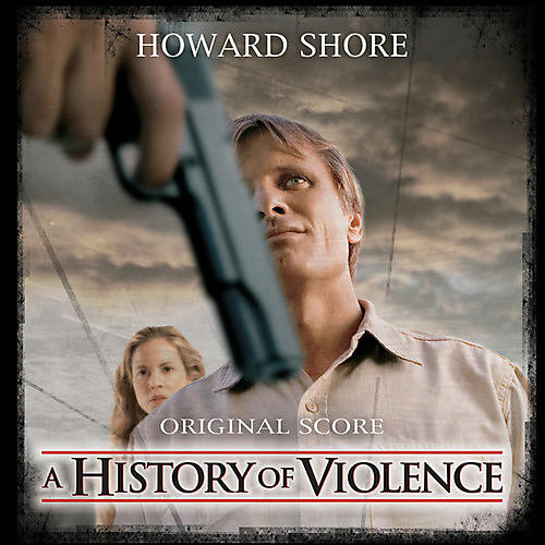 Alliance Howard Shore - A History Of Violence (original Soundtrack)