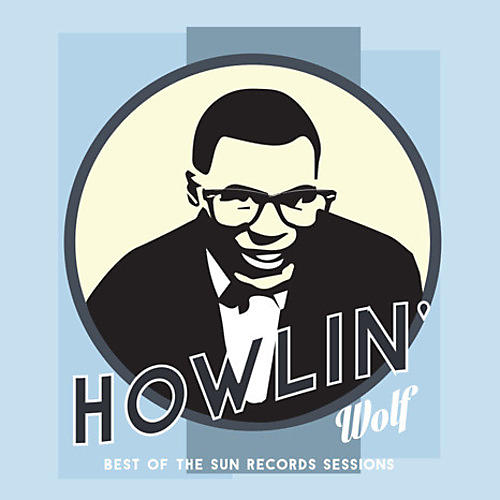 Alliance Howlin' Wolf - Best Of The Sun Records Sessions
