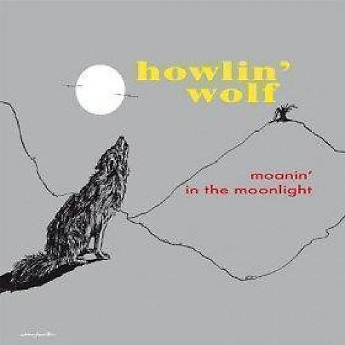 Alliance Howlin' Wolf - Moanin In The Moonlight (Picture Disc)