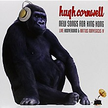 Hugh Cornwell - New Songs for King Kong