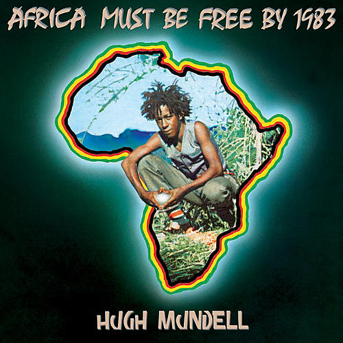 Alliance Hugh Mundell - Africa Must Be Free By 1983
