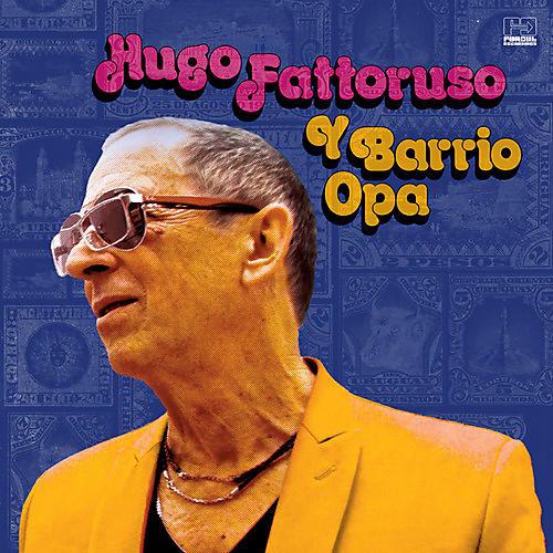 Alliance Hugo Fattoruso - Hugo Fattoruso Y Barrio Opa
