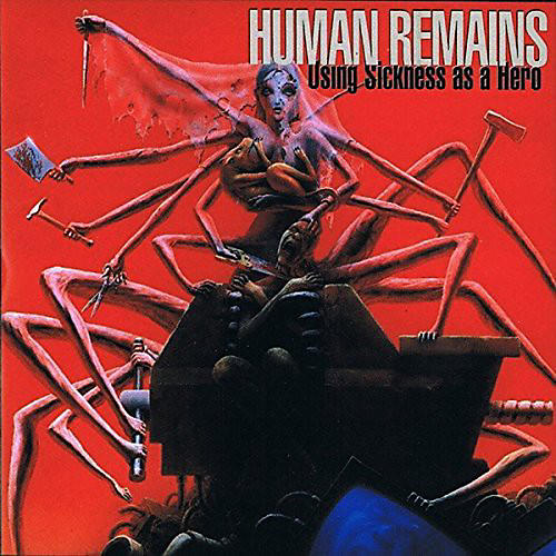 Alliance Human Remains - Using Sickness As a Hero