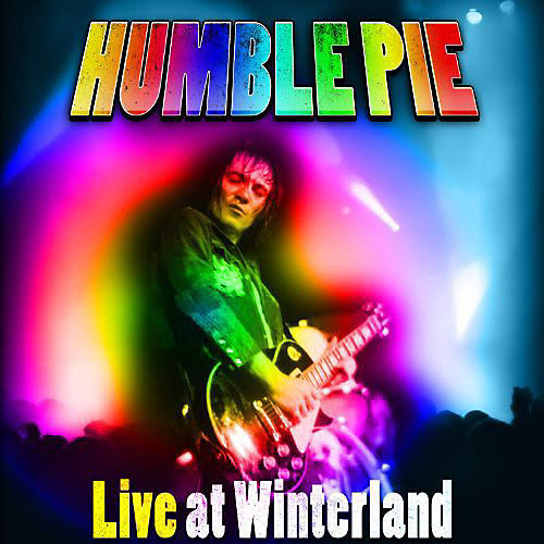 Alliance Humble Pie - Live at Winterland