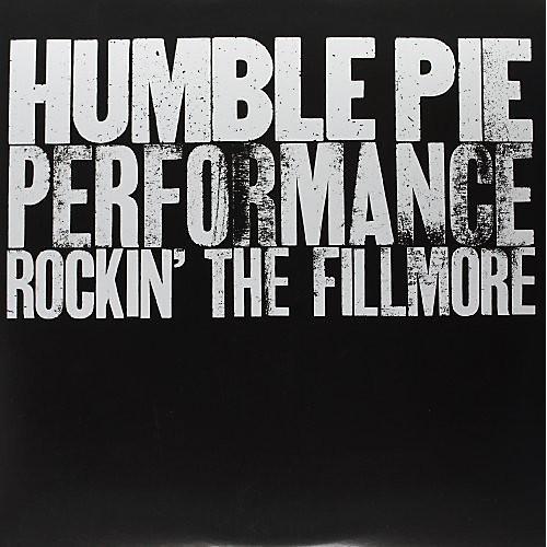 Alliance Humble Pie - Performance: Rockin the Fillmore
