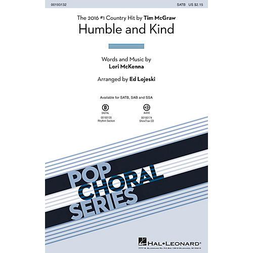 Hal Leonard Humble and Kind SAB by Tim McGraw Arranged by Ed Lojeski
