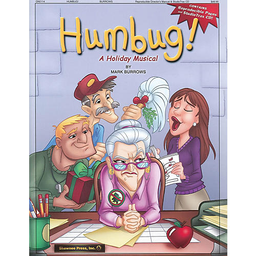 Shawnee Press Humbug! (A Holiday Musical) REPRO PAK composed by Mark Burrows
