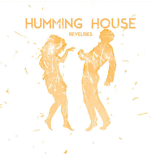 Alliance Humming House - Revelries