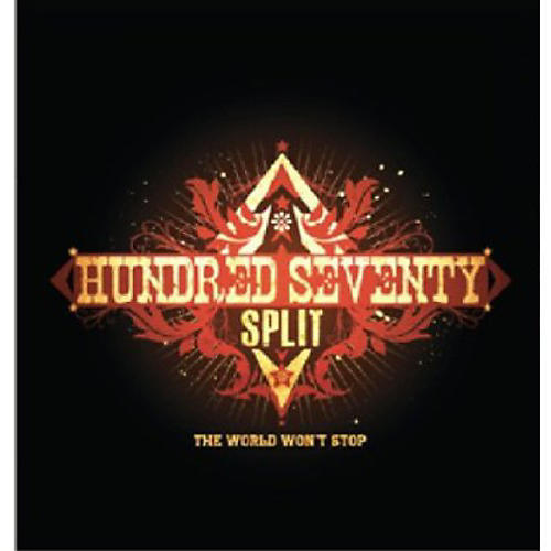 Alliance Hundred Seventy Split - World Won't Stop