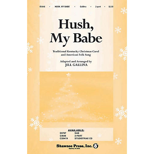 Shawnee Press Hush, My Babe 2-Part arranged by Jill Gallina